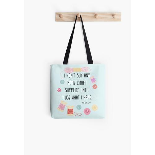 Ich werde keine Bastelbedarfsartikel mehr kaufen, bis ich das verwende, was ich habe Tasche