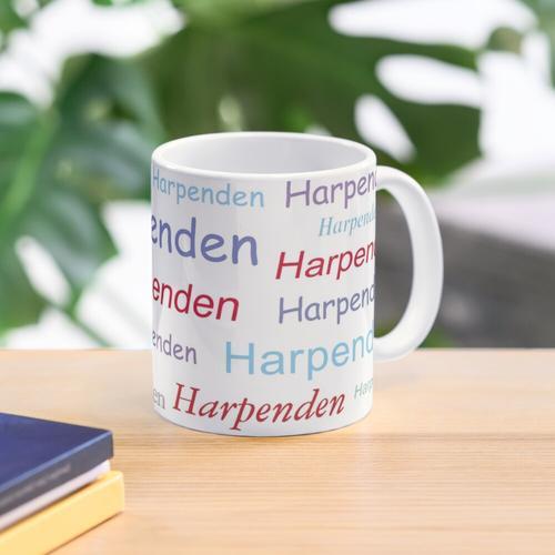 """""""Harpenden Harpenden Harpenden"""" Tasse"""