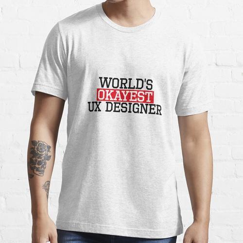 der weltweit beste UX-Designer und #UX-Designer Essential T-Shirt