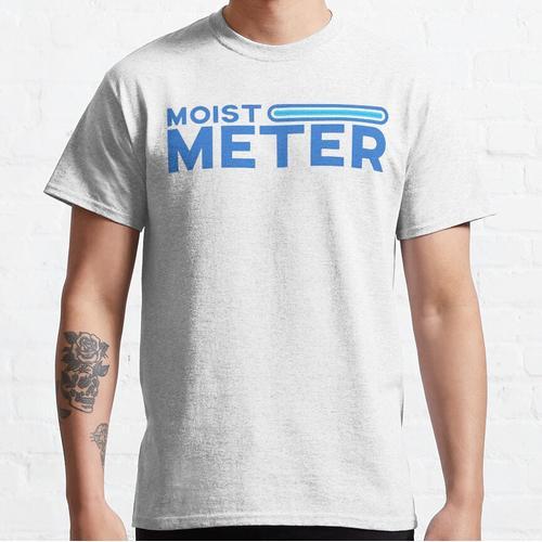 Feuchtes Messgerät Classic T-Shirt