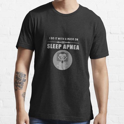 Schlafapnoe lustig Essential T-Shirt