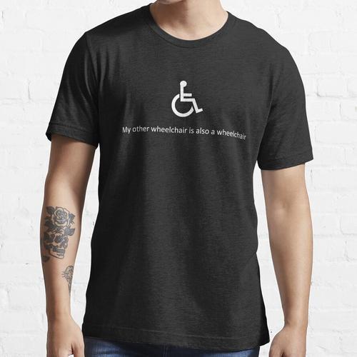 Mein anderer Rollstuhl ist auch ein Rollstuhl Essential T-Shirt