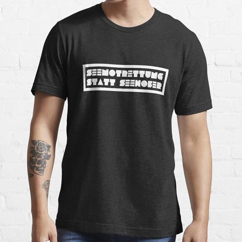 Seenotrettung statt Seehofer Essential T-Shirt