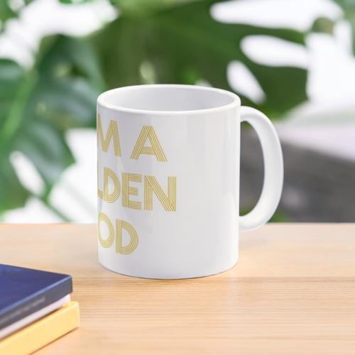 Ich bin ein goldener Gott Tasse