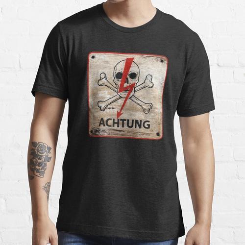 Deutsches Warnzeichen. Achtung !, Achtung, Achtung, Gefahr, Achtung, Totenkopf Essential T-Shirt