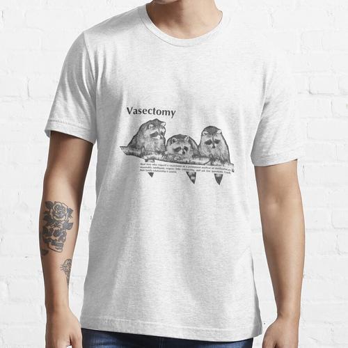Vasektomie Essential T-Shirt