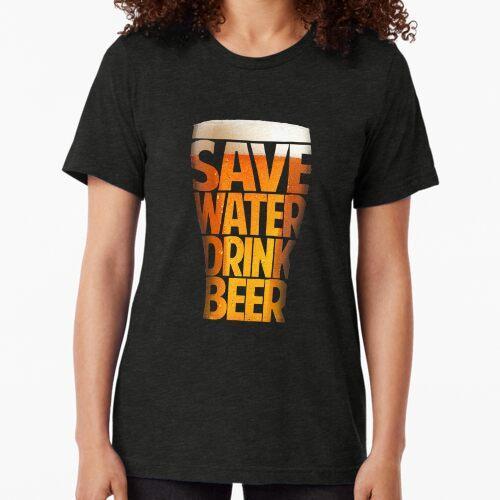 Wasser sparen - Bier für Lager, Bier, Bier und Bier trinken Vintage T-Shirt