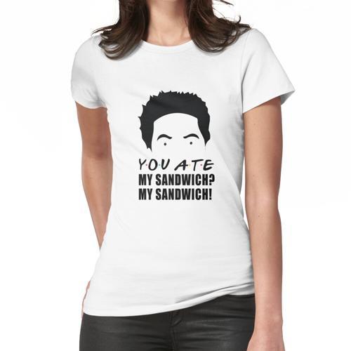 Sie aßen mein Sandwich? Mein Sandwich! Frauen T-Shirt