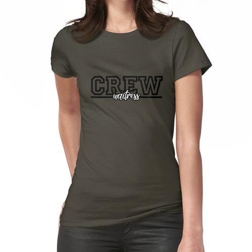 Arbeitskleidung - Gastfreundschaft - Crew - Kellnerin Frauen T-Shirt