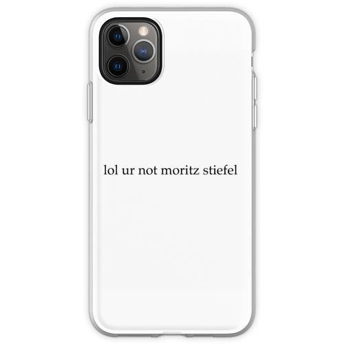 lol ur nicht moritz stiefel Flexible Hülle für iPhone 11 Pro Max