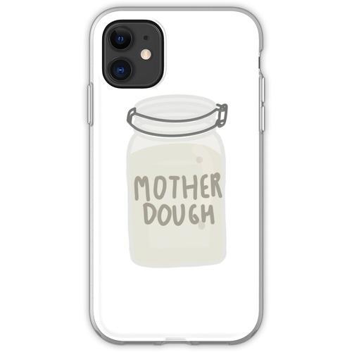 Mutterteig Flexible Hülle für iPhone 11