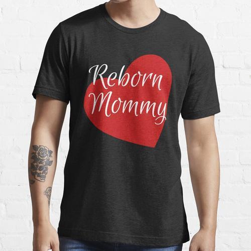 Reborn Doll Kleidung, für die Reborn Doll Mom, Reborn Doll Artist, Reborn Doll Co Essential T-Shirt
