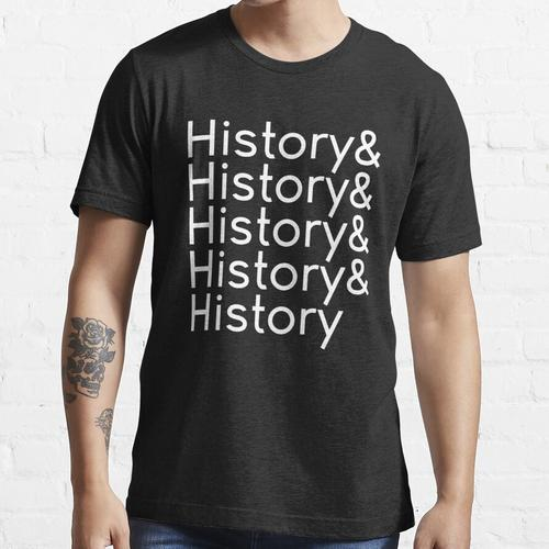 Geschichte & Geschichte & Geschichte & Geschichte & Geschichte (Design # 2, Weiß) Essential T-Shirt