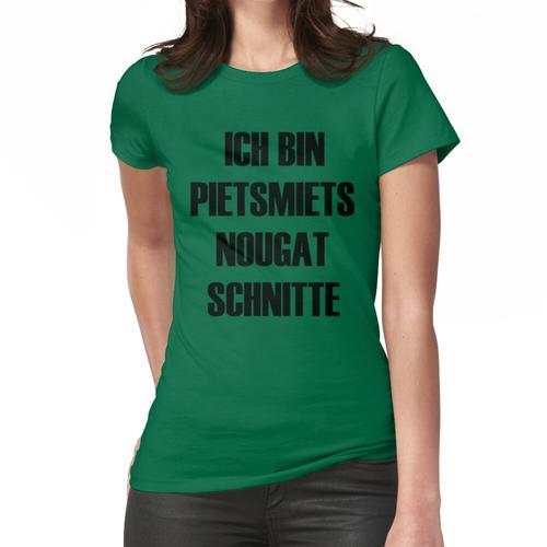 Pietsmiet! Frauen T-Shirt