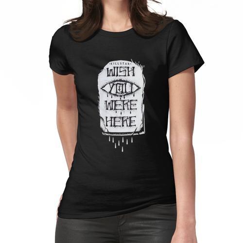 Wish You Were Here - Killstar Frauen T-Shirt