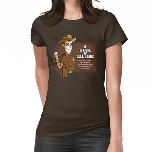 Eine Handvoll Puppenhaare Frauen T-Shirt