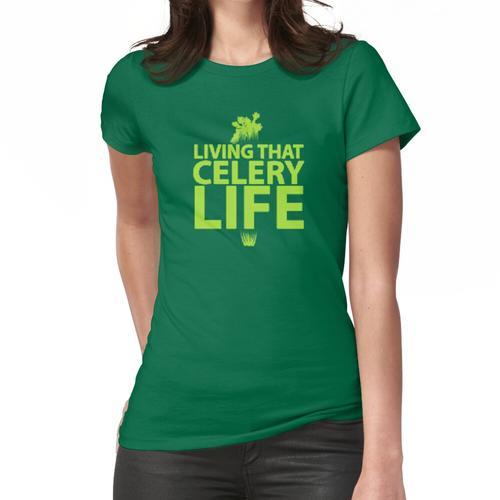 Das Leben dieses Sellerie-Lebens: Selleriesaft Frauen T-Shirt
