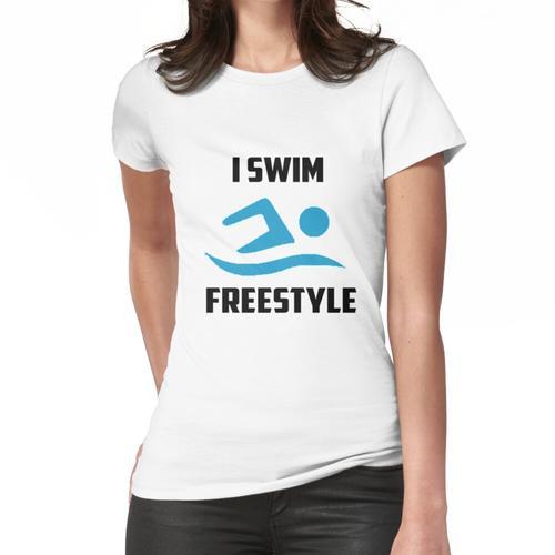 Freestyle Swiming Merchandise! Frauen T-Shirt