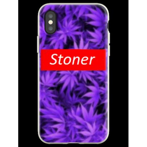 Stoner ist Stoner Flexible Hülle für iPhone XS