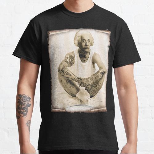 Albert Einstein tattoo Shirt, tattoo einstein, Albert Einstein gangster Tee, Einstei Classic T-Shirt