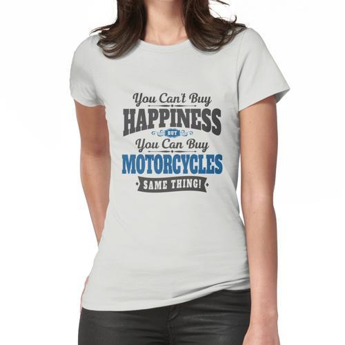 Motorradfahrer kann nicht Glück kaufen kann Motorradfahrer kaufen Frauen T-Shirt