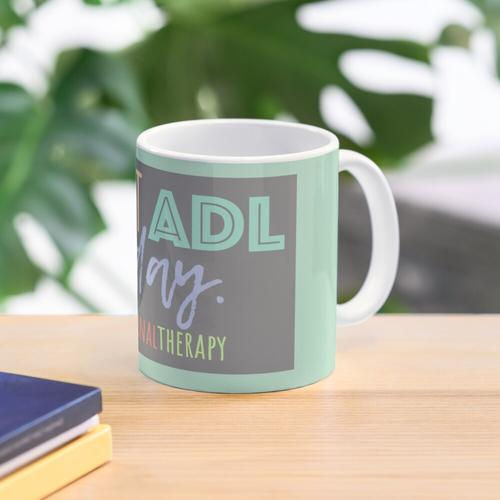 I can't ADL today Mug