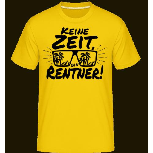 Keine Zeit, Bin Rentner! - Shirtinator Männer T-Shirt
