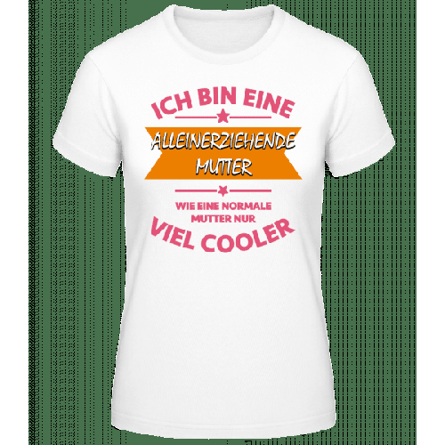 Alleinerziehende Mutter - Basic T-Shirt