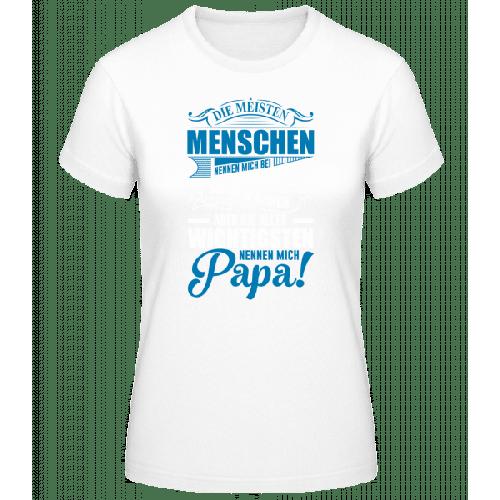 Die Wichtigsten Nennen Mich Papa - Basic T-Shirt