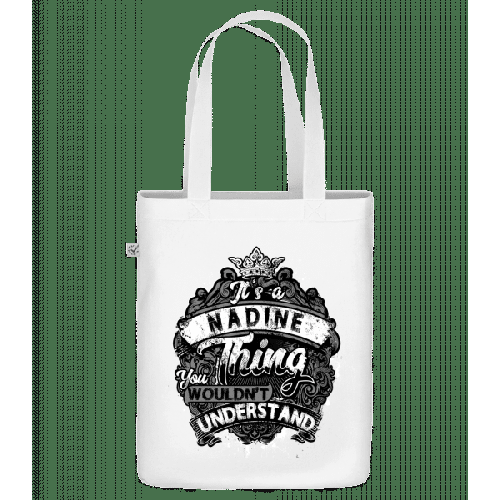 It's A Nadine Thing - Bio Tasche