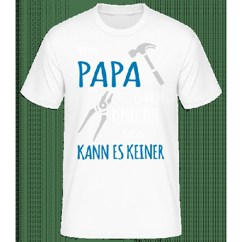 Wenn Papa Es Nicht Reparieren Kann - Basic T-Shirt