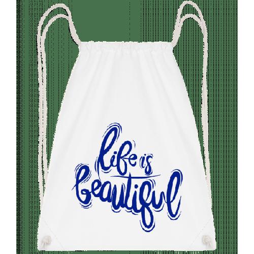 Life Is Beautiful - Turnbeutel
