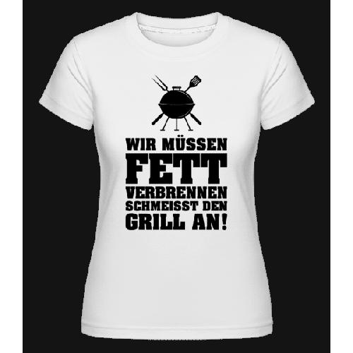 Fett Verbrennen - Shirtinator Frauen T-Shirt