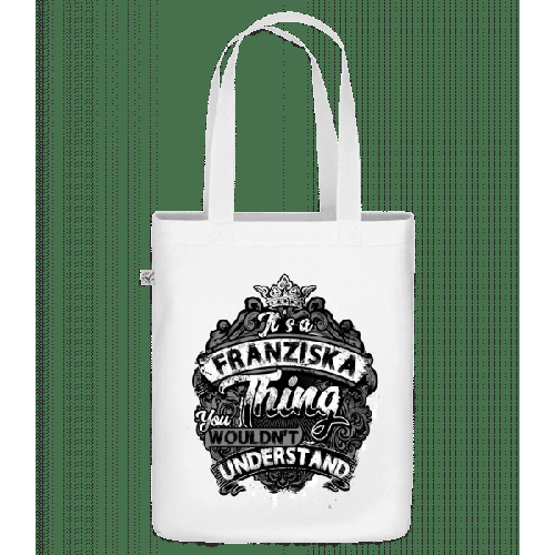 It's A Franziska Thing - Bio Tasche