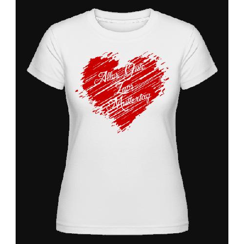 Alle Gute Zum Muttertag - Shirtinator Frauen T-Shirt