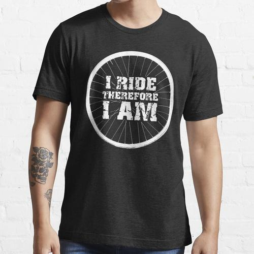 Ich fahre deshalb ich bin Fahrradfelge (leichtes Design) Essential T-Shirt