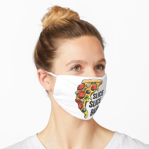 Scheibe Scheibe Baby Pizza Maske