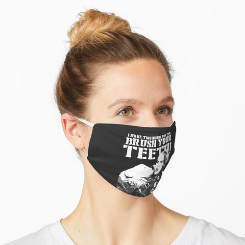 Putz dir die Zähne Maske