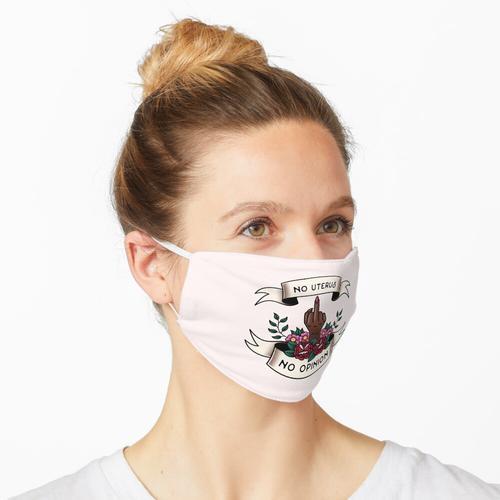 Copy of No Uterus No Opinion Maske