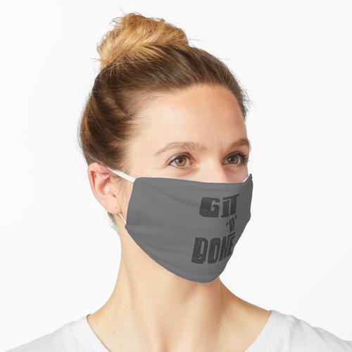 Git R Fertig, fertig, fertig Maske