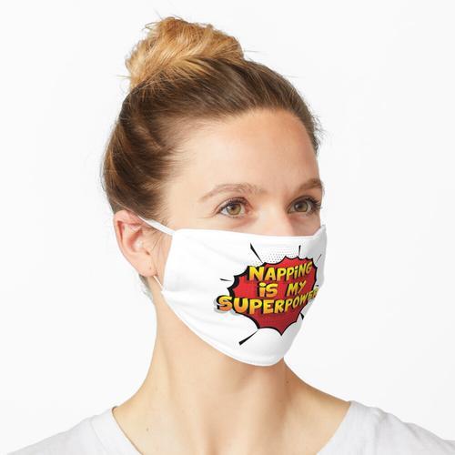 Napping ist mein Superpower Lustiges Napping Designgeschenk Maske
