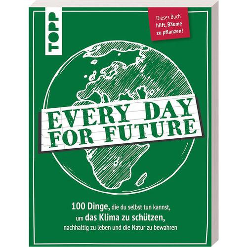Every Day For Future, bunt