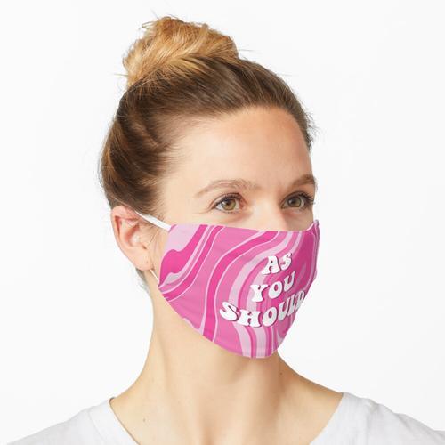 WIE SIE Gobelin SOLLTEN Maske