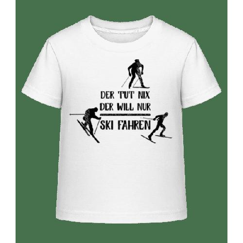 Der Tut Nix Nur Skifahren - Kinder Shirtinator T-Shirt