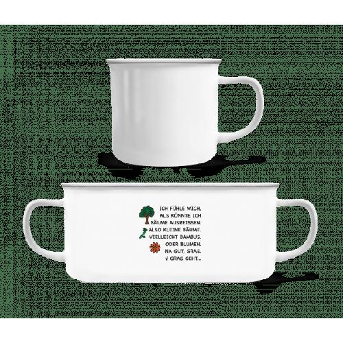 Bäume Ausreissen Lustig - Emaille-Tasse