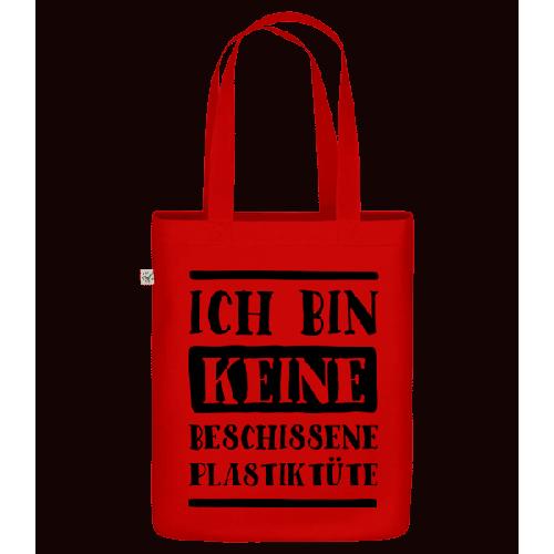 Ich Bin Keine Beschissene Plastiktüte - Bio Tasche