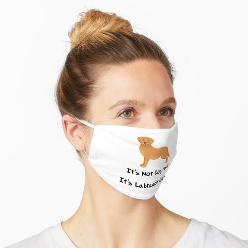 Es ist kein Hundehaar, es ist Labrador Glitter Maske