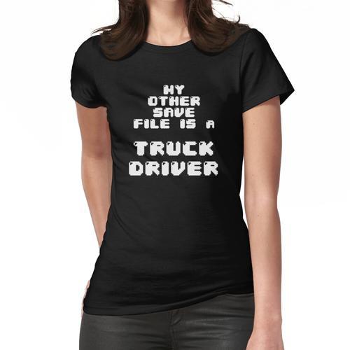 Meine andere Sicherungsdatei ist ein LKW-Fahrer Frauen T-Shirt