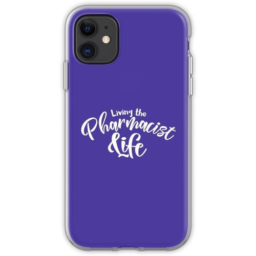 Leben des Apothekers Leben, Apotheker, Leben, Apotheke, rx, Apothekerh Flexible Hülle für iPhone 11