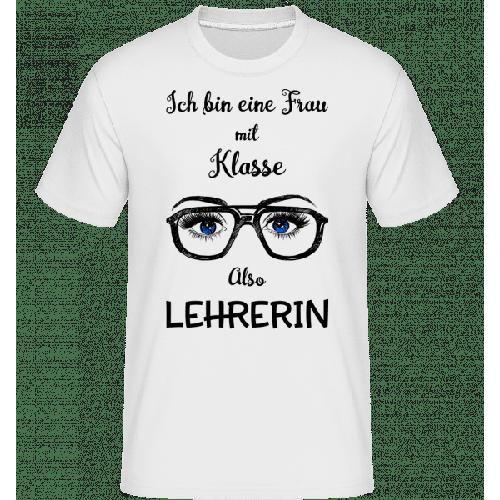 Frau Mit Klasse Lehrerin - Shirtinator Männer T-Shirt